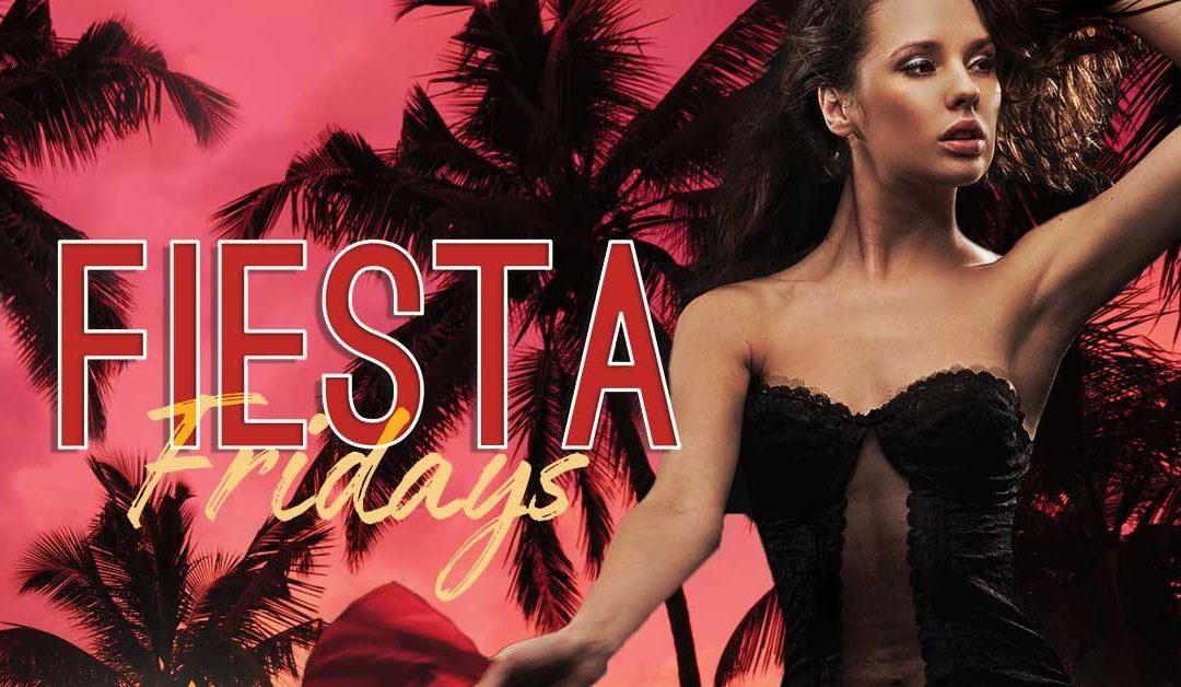 Fiesta Fridays