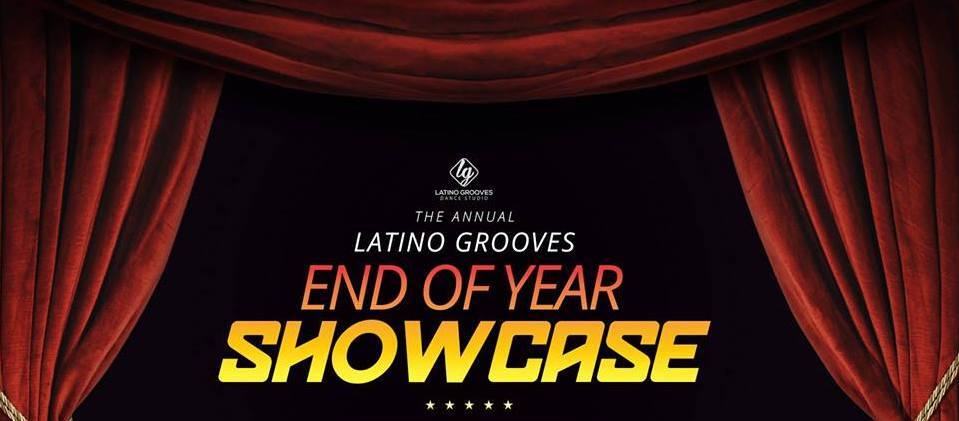 Latino Grooves End Of Year Showcase Party