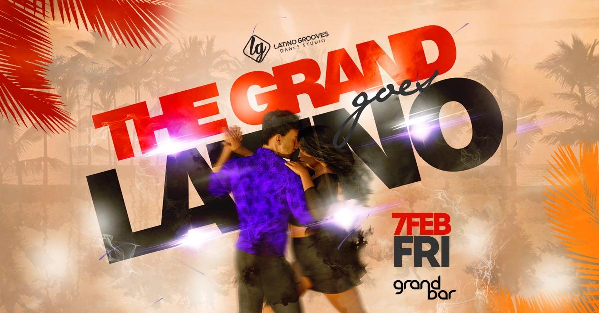 The Grand goes Latino